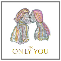 NIC - Only You