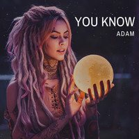Adam - You Know