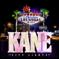 Kane - City Lights (Explicit)