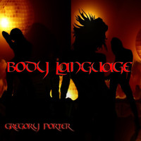 Gregory Porter - Body Language