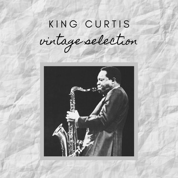 King Curtis - King Curtis - Vintage Selection