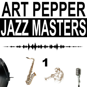 Art Pepper - Jazz Masters, Vol. 1