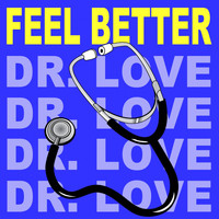 Oliver Riton - Feel Better (Dr. Love)