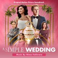 Nima Fakhrara - A Simple Wedding - Motion Picture Soundtrack