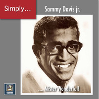 Sammy Davis, Jr. - Simply ... Mister Wonderful! (The 2020 Remasters)