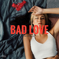 Morena - Bad Love (Explicit)