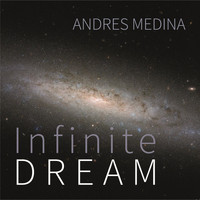 Andres Medina / - infinite DREAM