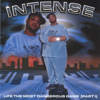 Intense - Life The Most Dangerous Game ( Part 1)