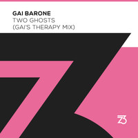 Gai Barone - Two Ghosts (Gai's Therapy Mix)