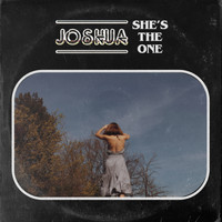 Joshua - She's The One