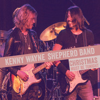 Kenny Wayne Shepherd Band - Christmas Must Be Tonight