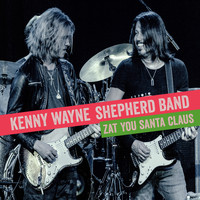 Kenny Wayne Shepherd Band - Zat You Santa Claus
