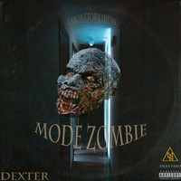 Dexter - Mode Zombie (Explicit)