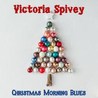 Victoria Spivey - Christmas Morning Blues