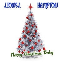 Lionel Hampton - Merry Christmas Baby