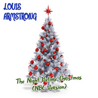 Louis Armstrong - The Night Before Christmas (NBC Version)