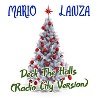 Mario Lanza - Deck the Halls (Radio City Version)