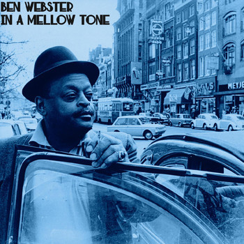 Ben Webster - In a Mellow Tone (Live)