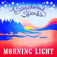 Beachwood Sparks - Morning Light