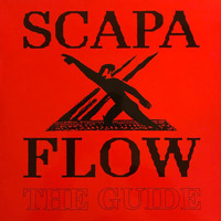 Scapa Flow - The Guide
