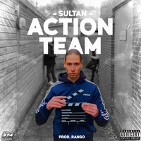 Sultan - Action Team (Explicit)