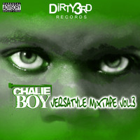 Chalie Boy - Versatyle Mixtape, Vol. 3