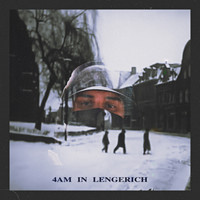 Lior - 4AM in Lengerich (Explicit)