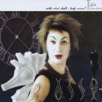 Jane Siberry - With What Shall I Keep Warm?