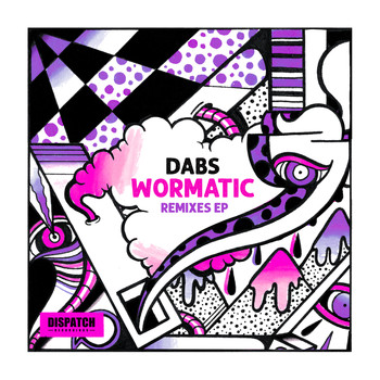Dabs - Wormatic Remixes EP