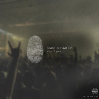 Marco Bailey - Days Of Yore EP