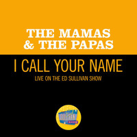 The Mamas & The Papas - I Call Your Name (Live On The Ed Sullivan Show, September 24, 1967)