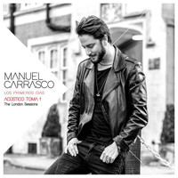 Manuel Carrasco - Los Primeros Días - Acústico Toma 1 (The London Sessions)