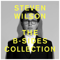 Steven Wilson - THE B-SIDES COLLECTION