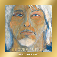Hugues Aufray - Autoportrait (Edition Collector)