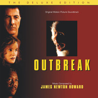 James Newton Howard - Outbreak (Original Motion Picture Soundtrack / Deluxe Edition)