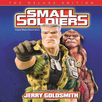 Jerry Goldsmith - Small Soldiers (Original Motion Picture Score / Deluxe Edition)
