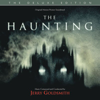 Jerry Goldsmith - The Haunting (Original Motion Picture Soundtrack / Deluxe Edition)