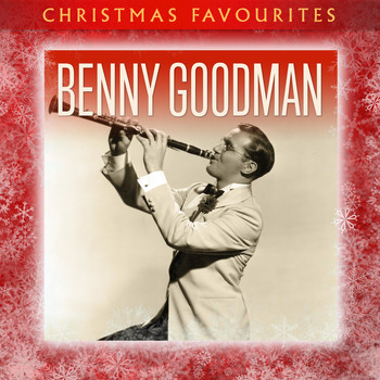 Benny Goodman - Christmas Favourites