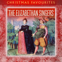 The Elizabethan Singers - Christmas Favourites