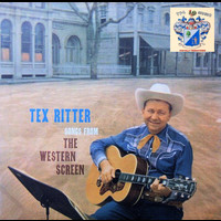Tex Ritter - Songs from the Western Screen