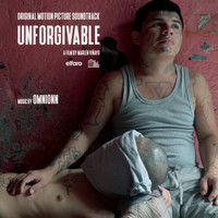 Omnionn - Unforgivable (Original Motion Picture Soundtrack) - EP