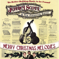 Jeffrey Scott - Merry Christmas Melodies