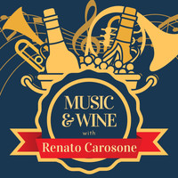 Renato Carosone - Music & Wine with Renato Carosone