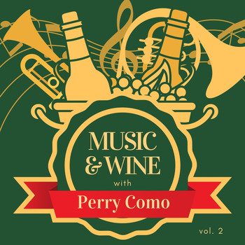 Perry Como - Music & Wine with Perry Como, Vol. 2
