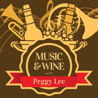 Peggy Lee - Music & Wine with Peggy Lee