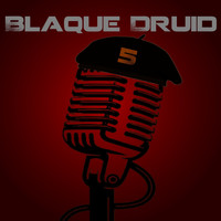 Blaque Druid - Blaque Druid, Vol. 5