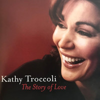 Kathy Troccoli - The Story of Love