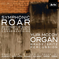 Yuri McCoy, Brady Spitz & Collin Boothby - Symphonic Roar: An Odyssey of Sound from the Paris Conservatoire