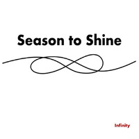 infinity - Season to Shine