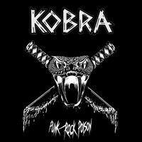 Kobra - Punk Rock Poison (Explicit)
